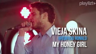 Vieja Skina - My Honey Girl