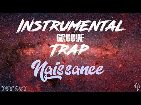 [FREE] 🔥 Groove Trap Beat || Naissance || Instrumental groove 2019 💥 (Prod. LittleCarlDavid)