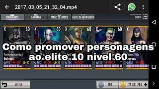 Como elitizar personagens ao elite 10 nível 60 injustice 2.15