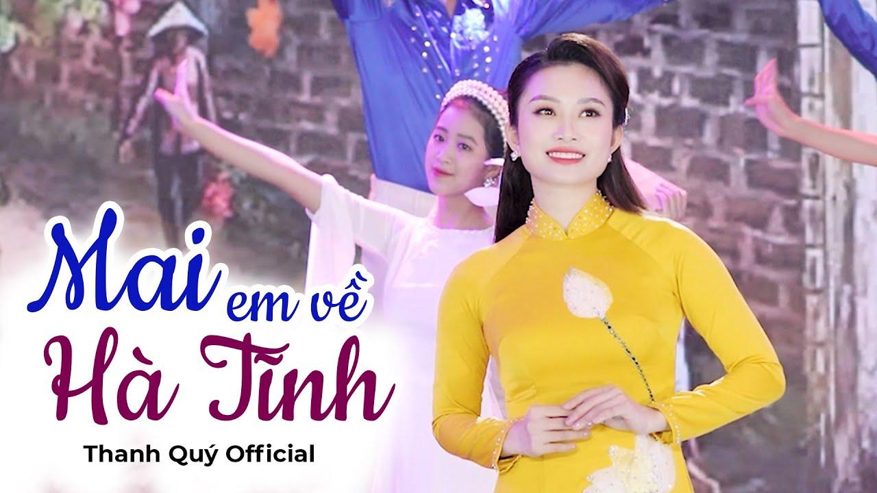 Mai Em Về Hà Tĩnh || Thanh Quý [ Official MV ]