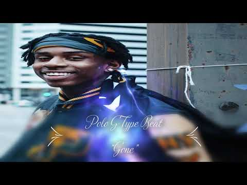 """[SOLD]Polo G Type Beat """"Gone"""" Freestyle Type Beat Instrumental Type Beat"""