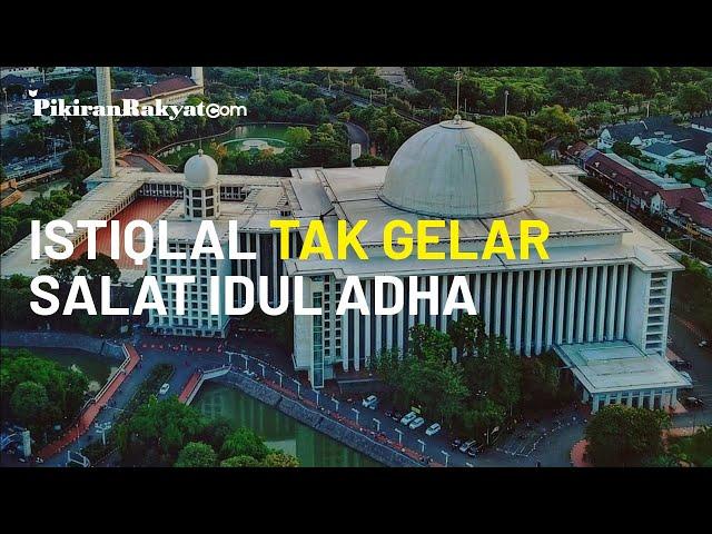 Proses Renovasi Masih 90 Persen, Menko PMK Umumkan Masjid Istiqlal Tak Gelar Salat Idul Adha