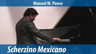 Scherzino Mexicano - Manuel M. Ponce - Piano
