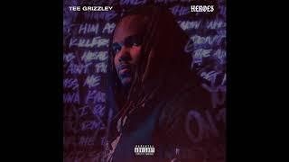 Tee Grizzley - Heroes ( Audio)