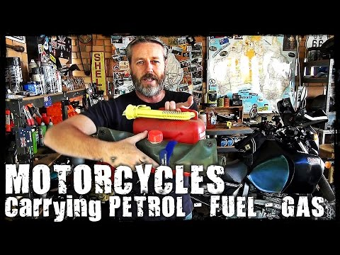 Carrying Petrol - Fuel - Gas on a Motorcycle