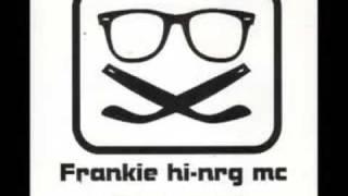 FRANKIE HI NRG MC - Chiedi Chiedi