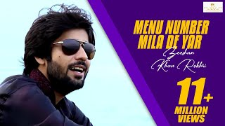 Menu Number Mila de yar Zeeshan Khan Rokhri new Eid gift Song 2017