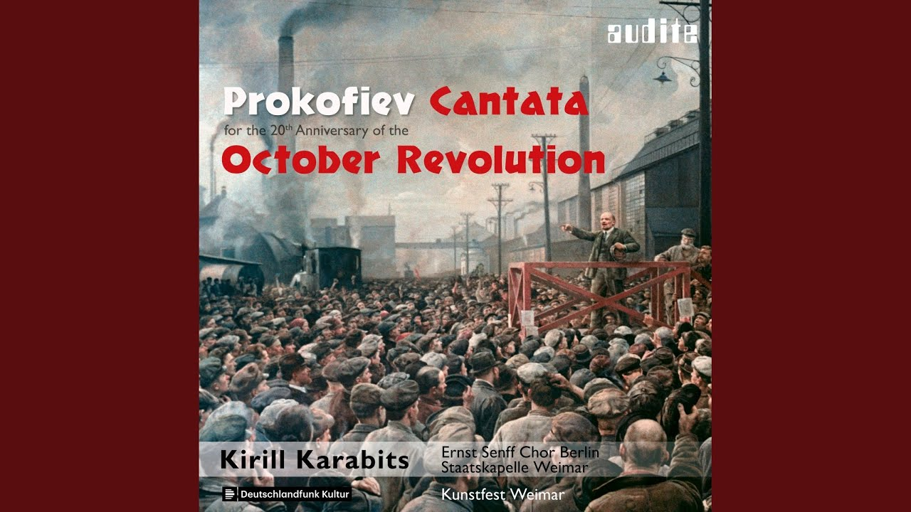 Cantata for the 20th Anniversary of the October Revolution, Op. 74: VIII. The Oath. Andante pesante