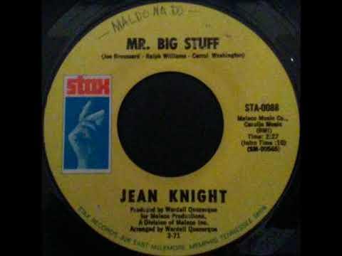 Mr  Big Stuff  -  Jean Knight