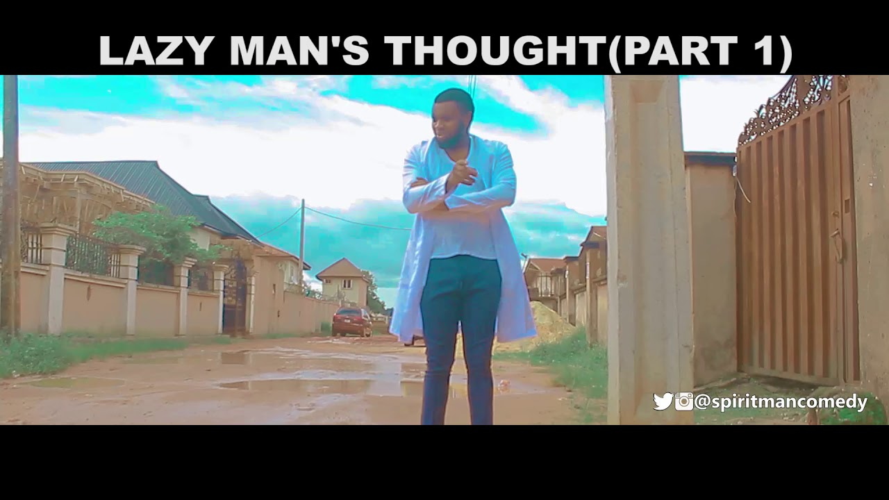Download Lazy man's thought (part 1) (spiritman comedy)