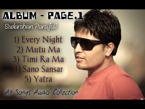 Album PAGE-1. Sudarshan Parajuli All Songs