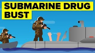 Crazy Moving Submarine Drug Bust