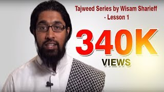 Repeat youtube video Tajweed Series - By Wisam Sharieff - Lesson 1