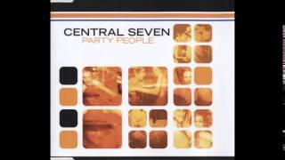 Central Seven - Party People (AM/PM Mix) [2000]
