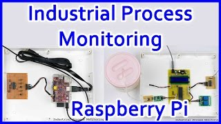 Industrial Process Monitoring System using RaspberryPi