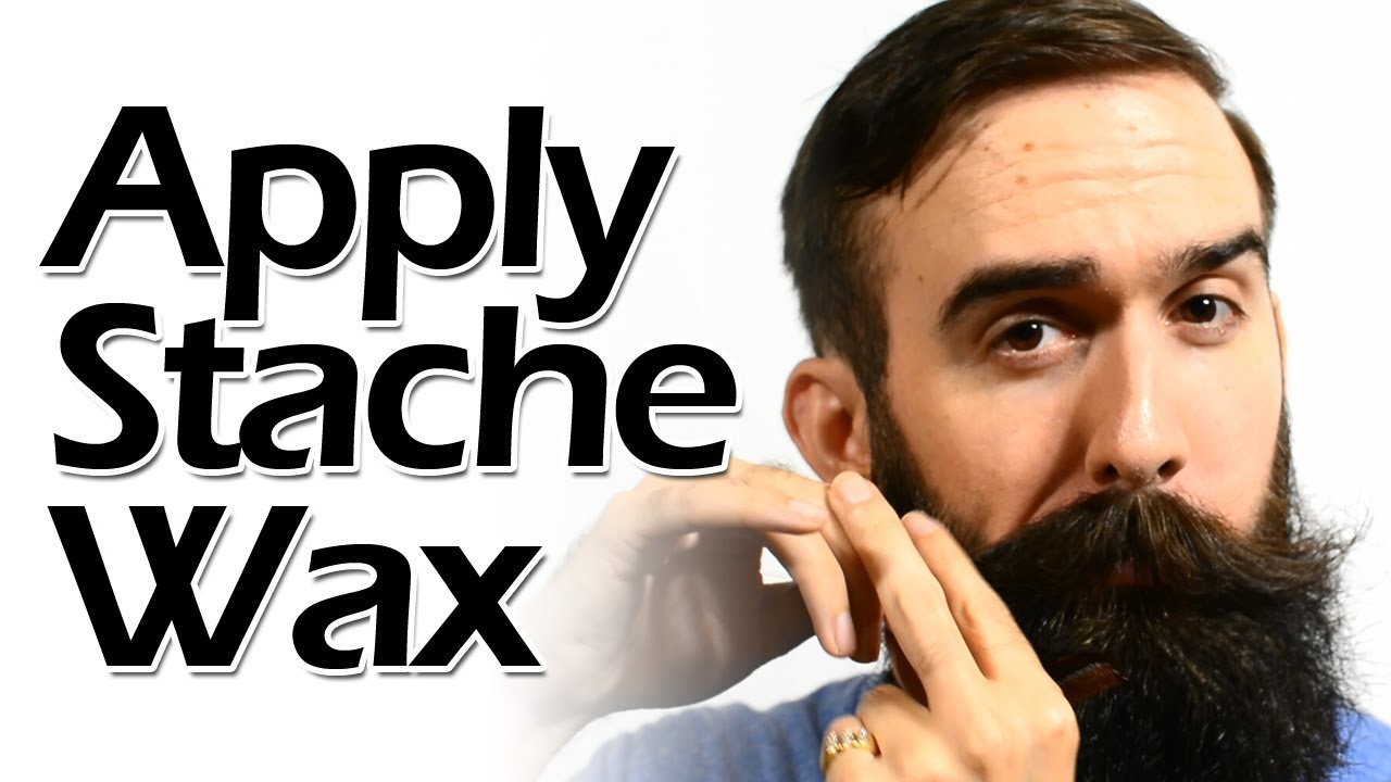 How To Apply Mustache Wax Like A Boss Youtube