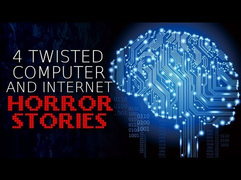 4 Twisted Computer and Internet Horror Stories