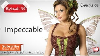 Daily Video Vocabulary | Episode 39 - Impeccable  | Free English Video Lesson(English Video Lesson for non native English speakers to speak fluent English with neutral accent. Daily Video Vocabulary Episode 39 - Impeccable Free English ..., 2012-09-24T14:53:38.000Z)