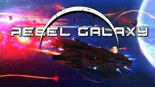 Rebel Galaxy - #12 - Not A Blockade Runner