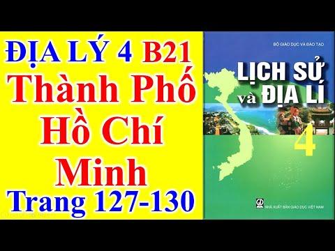 Địa Lý Lớp 4 Bài 21 – Thành Phố Hồ Chí Minh  – Trang 127 - 130