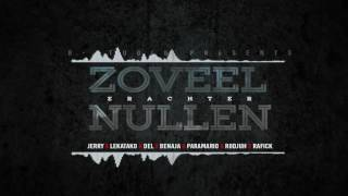 ZOVEEL NULLEN - JERRY X LEKATAKO X DEL X BENAJA X PARAMARIO X RODJUH X RAFICK