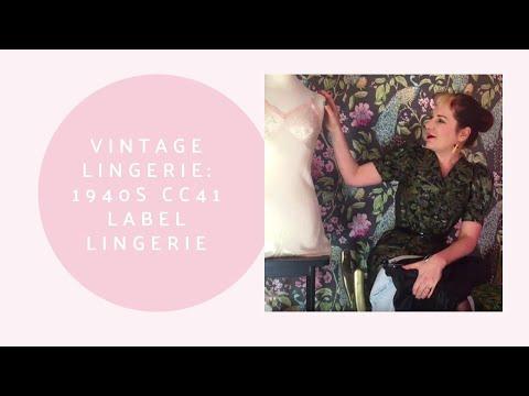 CC41 Lingerie | 1940s Lingerie | What Katie Did