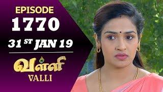VALLI Serial   Episode 1770   31st Jan 2019   Vidhya   RajKumar   Ajay   Saregama TVShows Tamil