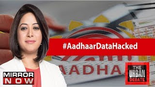 Aadhaar Software Hacked, Citizen's Data At Risk? | The Urban Debate With Faye D'Souza