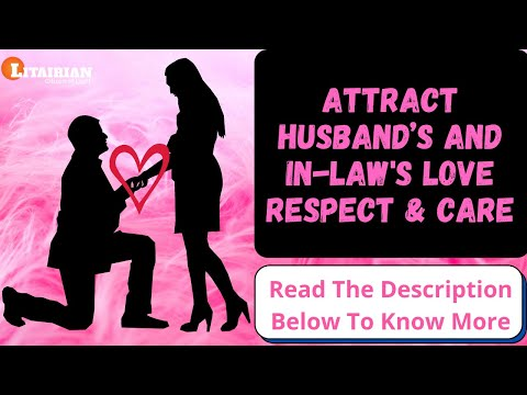 Attract Husband's And InLaws Love Respect Care By Sharat Sir Subliminal