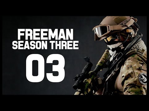 Freeman Guerrilla Warfare Gameplay Part 3 (Patch V0.162 SEASON THREE)
