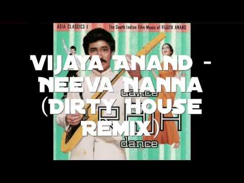 Vijaya Anand - Neeve Nanna (Dirty LCS Remix)