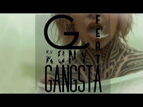 GBassMafia - GANGSTA feat. Kony ( Video Lirycs HD )