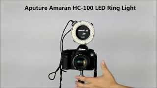 Hypop: First Look at the Aputure Amaran AHL-HC100 LED Ring Light