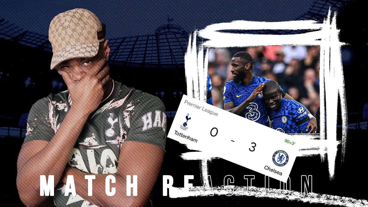 Download WE GOT ABSOLUTELY EMBARRASSED TODAY IM FUMING!🤬 Tottenham (0) vs Chelsea (3) EXPRESSIONS REACTS