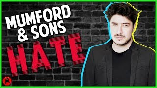 5 Reasons Why People HATE Mumford and Sons