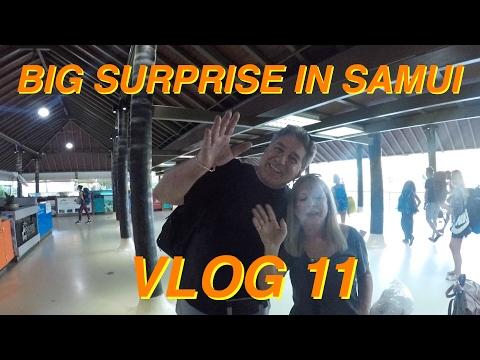 Thailand 2017 Ko Samui and a Big Surprise VLOG 11