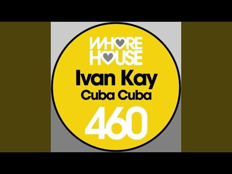 Ivan Kay - Cuba Cuba bedava zil sesi indir