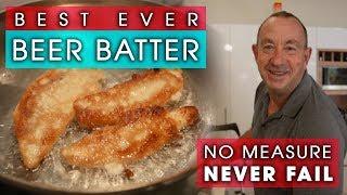 BEER BATTER - Best Ever Never Fail Recipe!