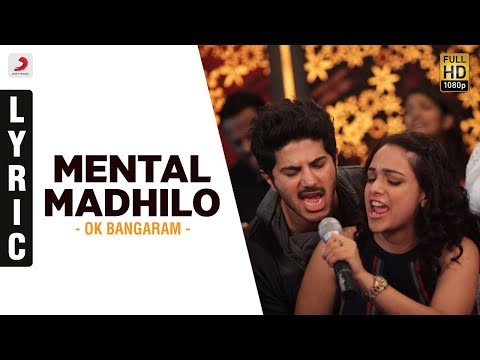 OK Bangaram - Mental Madhilo Lyric Video | A.R. Rahman, Mani Ratnam