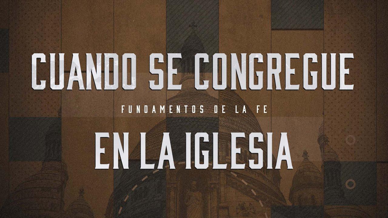 Download Cuando se Congregue en la Iglesia // Cuando Vaya a la Iglesia (Predicación Bautista, Fundamental)