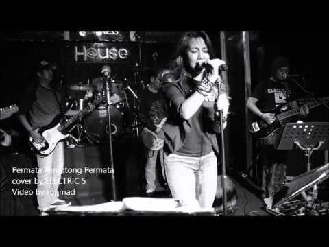 Permata Pemotong Permata cover by ELECTRIC 5