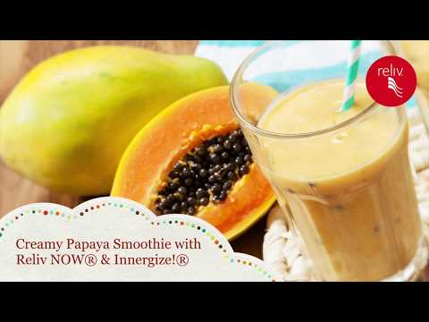 Creamy Papaya Smoothie with Reliv NOW® & Innergize!®