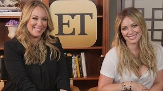 Hilary & Haylie Duff Have Some Sisterly Advice for Kendall & Kylie Jenner YouTube Videos