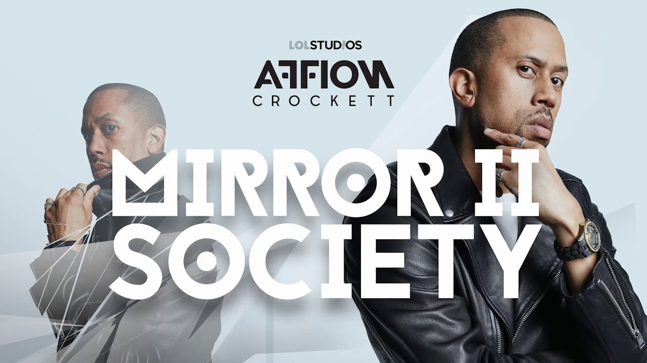 """Affion Crockett's First Comedy Special """"Mirror II Society"""" OUT TODAY 