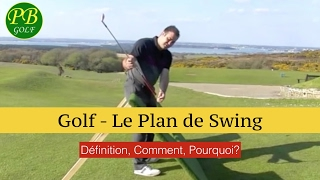 Golf - Le Plan De Swing