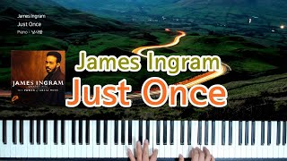James Ingram - Just Once (Pian…