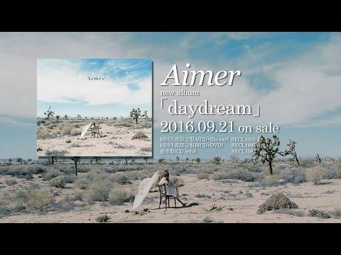 Aimer new album 「daydream」DIGEST(9/21発売)
