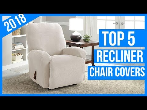 Best Recliner Chair Covers In 2018 – Reviews & Buyer's Guide