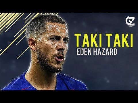 Eden Hazard ● Taki Taki - Dj Snake Ft Ozuna, Cardi B ● Crazy Goals & Skills | HD