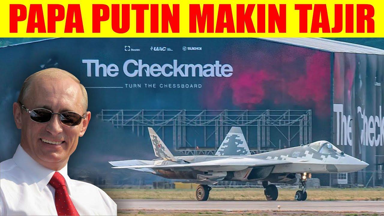 PUTIN MENANG BANYAK!! SUDAH RAMAI ANTRI PESAN PESAWAT CHECKMATE SU 75 KEPADA RUSIA